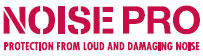 Noise Pro Hearing Protection for Loud and Damaging Noise